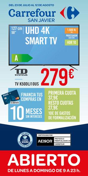 Carrefour San Javier oferta smart tv del 23 de julio al 12 de agosto 2020