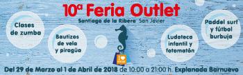 Outlet de Santiago de la Ribera en Semana Santa